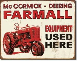Farmall Equipment Used Here tin sign